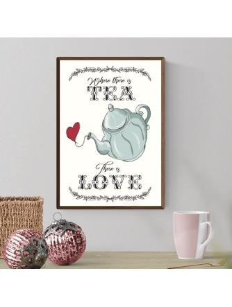 A3-Where There Is TEA There Is Love
