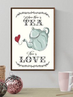 A4-Where There Is TEA There Is Love