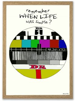 Remember When Life Was Simple A3 plakat
