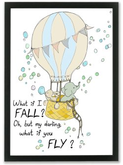 What if I fall - oh my darling what if you fly?