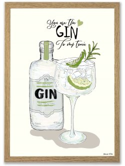 You are my Gin A4 plakat