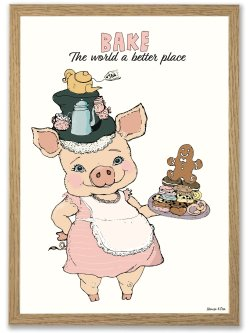 Bake the world a better place A4 plakat