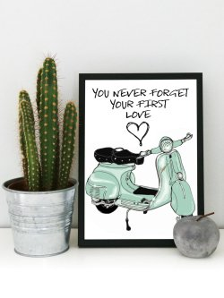 You never forget your first love/Vespa