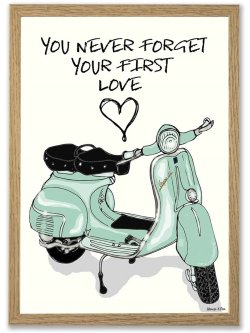You Never Forget Your First Love/VESPA A4 plakat