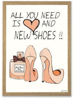 All you need is Love and new shoes A3 plakat